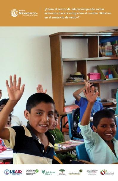 Cómo el sector educativo puede sumar esfuerzos para la mitigación al cambio climático en el contexto REDD+.pdf