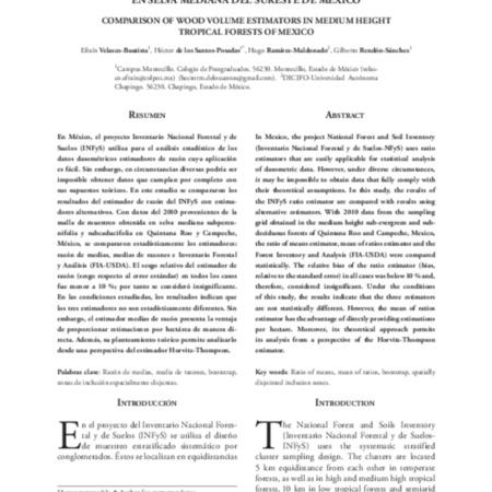 Comparación de estimadores para volumen maderable<br /> en selva mediana del sureste de México