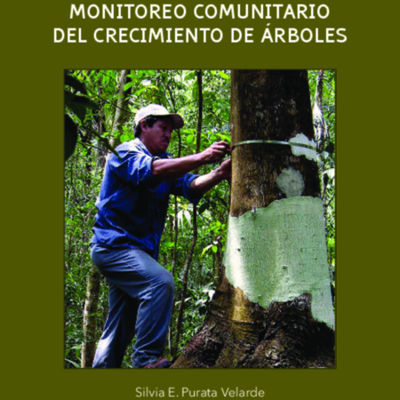 Manual para el monitoreo comunitario del crecimiento de Árboles