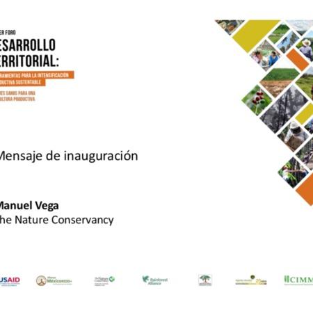 Mensaje de inauguración del Primer Foro Desarrollo Territorial: Herramientas para la intensificación productiva sustentable