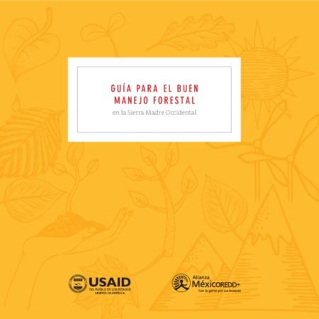 Guía para el Buen Manejo Forestal - Sierra Madre Occidental.pdf