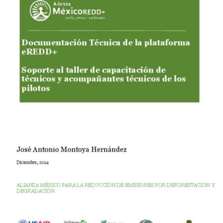 Documentación técnica de la plataforma eREDD+: Soporte al taller de capacitación de técnicos y acompañantes técnicos de los pilotos