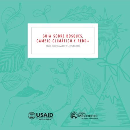 Guía sobre bosques cambio climático y REDD+ en la Sierra Madre Occidental
