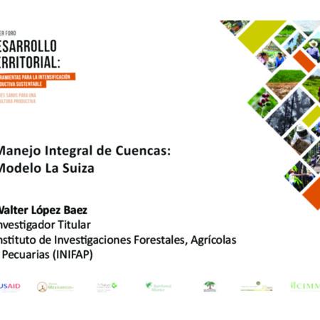 Manejo integral de cuencas: Modelo La Suiza, Chiapas