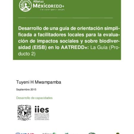 Evaluación participativa de los impactos sociales y de biodiversidad de intervenciones REDD+: Orientación para los facilitadores. Versión 1.0.