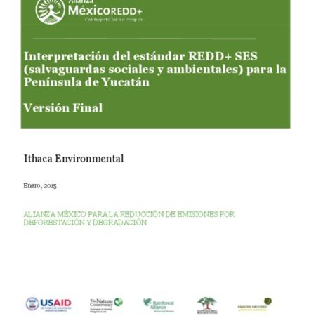 Interpretación del estándar REDD+ SES (salvaguardas sociales y ambientales) para la Península de Yucatán