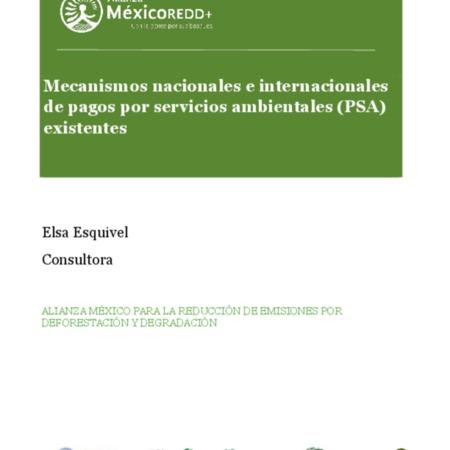 Mecanismos nacionales e internacionales de pagos por servicios ambientales (PSA) existentes