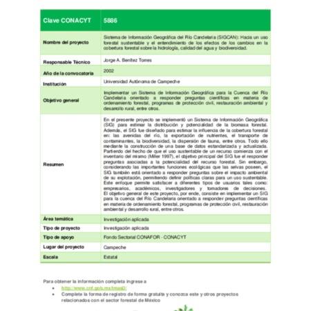 Sistema de Información Geográfica del Río Candelaria (SIGCAN): Hacia un uso forestal sustentable y el entendimiento de los efectos de los cambios en la cobertura forestal sobre la hidrología, calidad del agua y biodiversidad.