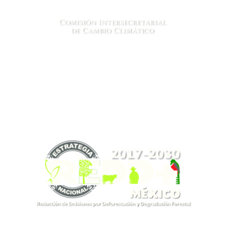 Estrategia Nacional REDD+ 2017-2030  México