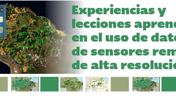Webinar: Experiencias y lecciones aprendidas en el uso de datos de sensores remotos de alta resolución